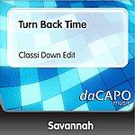 Savannah Turn Back Time (Classi Down Edit)