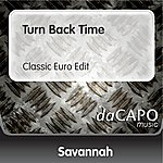 Savannah Turn Back Time (Classic Euro Edit)