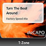 T-Zone Turn The Beat Around (Factory Speed Mix)
