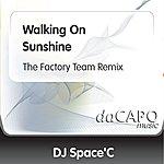 DJ Space'C Walking On Sunshine (The Factory Team Remix) (Feat. Katty B)