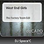 DJ Space'C West End Girls (The Factory Team Edit)