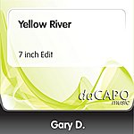 Gary D. Yellow River (7 inch Edit)