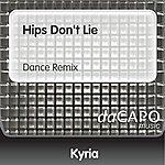Kyria Hips Don't Lie (Dance Remix)