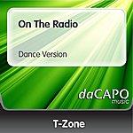 T-Zone On The Radio (Dance Version)