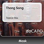 Mask Thong Song (Trance Mix)