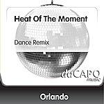 Orlando Heat Of The Moment (Dance Remix)