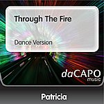 Patricia Through The Fire (Dance Version)
