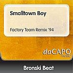Bronski Beat Smalltown Boy (Factory Team Remix '94)