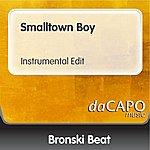 Bronski Beat Smalltown Boy (Instrumental Edit)