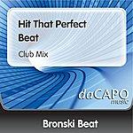 Bronski Beat Hit That Perfect Beat (Club Mix)