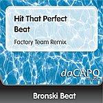 Bronski Beat Hit That Perfect Beat (Factory Team Remix)
