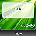 Mary Call Me