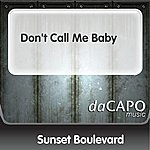 Sunset Boulevard Don't Call Me Baby