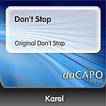 Karel Don't Stop (Original Don't Stop)
