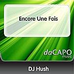 DJ Hush Encore Une Fois