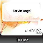 DJ Hush For An Angel