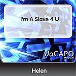 Helen I'm A Slave 4 U