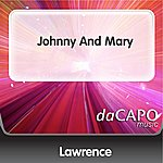 Lawrence Johnny And Mary