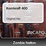 Zombie Nation Kernkraft 400 (Original Mix)