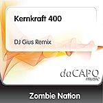 Zombie Nation Kernkraft 400 (DJ Gius Remix)