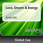 Global Cee Love, Dream & Energy (Radio Edit)