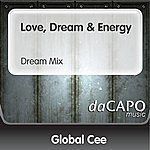 Global Cee Love, Dream & Energy (Dream Mix)