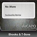 Bhooka & T-Bone No More (Soulworks Remix) (Feat. Shena)