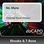 Bhooka & T-Bone No More (Original Vocal Version) (Feat. Shena)