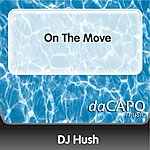 DJ Hush On The Move