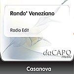 Casanova Rondo' Veneziano (Radio Edit)