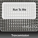Trancemission Run To Me