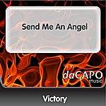 Victory Send Me An Angel