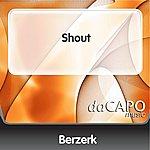Berzerk Shout