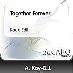 A. Kay-B.J. Together Forever (Radio Edit)