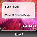 Rank 1 Such Is Life (Michael T. Diamond Remix) (Feat. Shanokee)