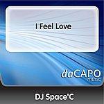 DJ Space'C I Feel Love