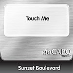 Sunset Boulevard Touch Me