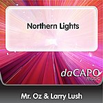 Mr. Oz & Larry Lush Northern Lights (Feat. Dawn Agrella)