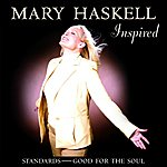 Mary Haskell Inspired: Standards - Good For The Soul