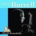 Kenny Burrell Ballad Essentials