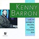 Kenny Barron Live At Maybeck Recital Hall, Volume 10