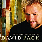 David Pack The Secret Of Movin' On