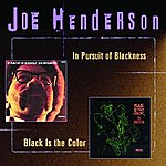 Joe Henderson In Pursuit Of Blackness/Black Is The Color