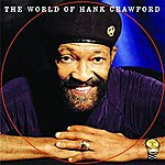 Hank Crawford The World Of Hank Crawford