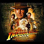 John Williams Indiana Jones and the Kingdom of the Crystal Skull: Original Motion Picture Soundtrack