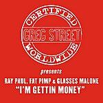 Greg Street I'm Gettin' Money (Single)(Edited)
