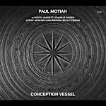 Paul Motian Conception Vessel