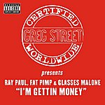 Greg Street I'm Gettin' Money (Single)(Parental Advisory)