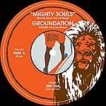 Groundation Mighty Souls Single