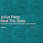 Julius Papp Beat The State